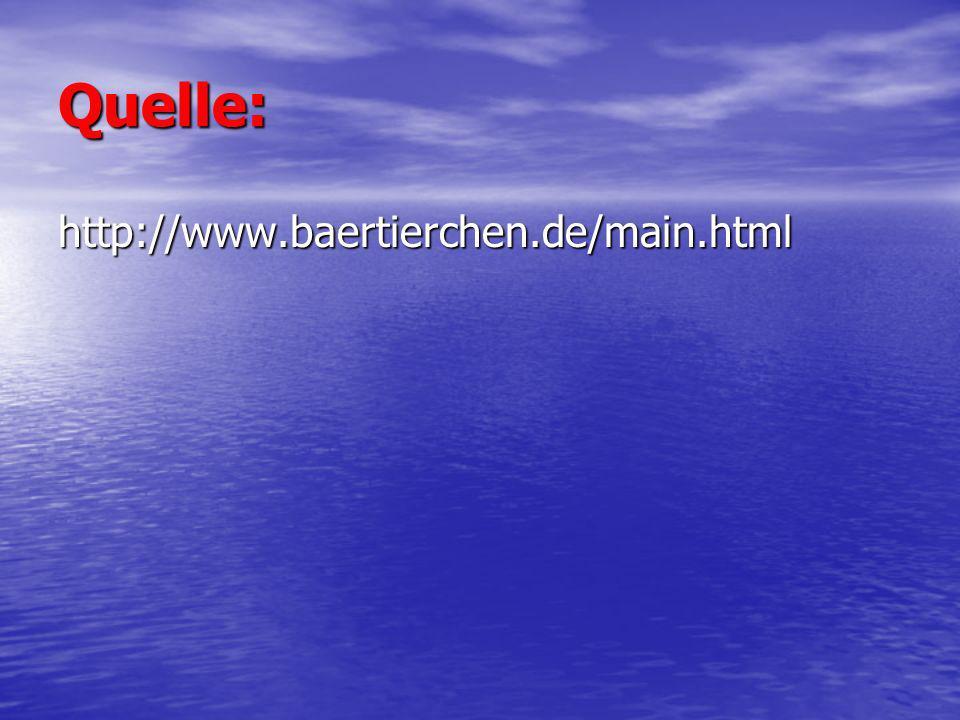 Quelle: http://www.baertierchen.de/main.html