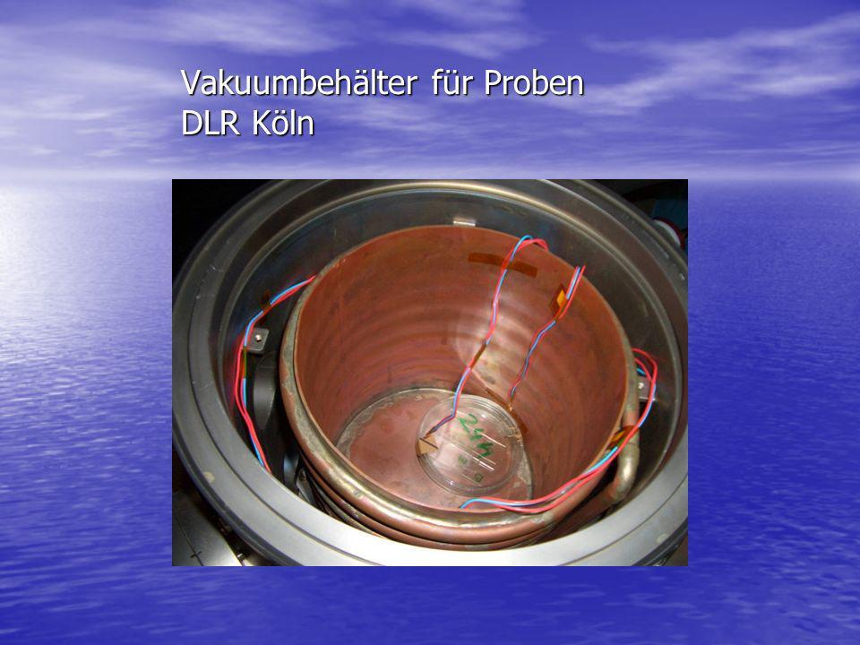 Vakuumbehälter für Proben DLR Köln