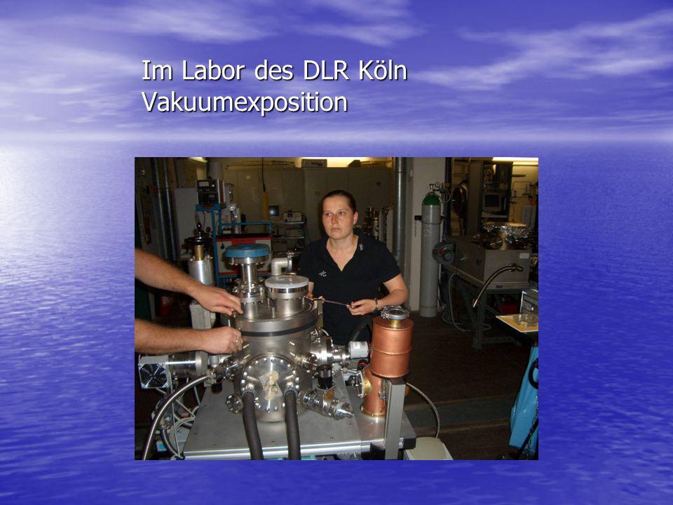Im Labor des DLR Köln Vakuumexposition
