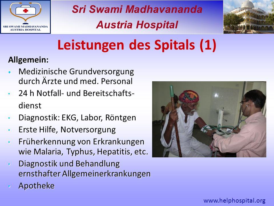Sri Swami Madhavananda Austria Hospital Allgemein: Medizinische Grundversorgung durch Ärzte und med.