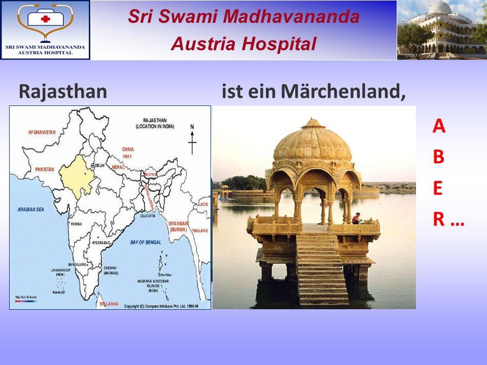 Sri Swami Madhavananda Austria Hospital Rajasthanist ein Märchenland, A B E R …