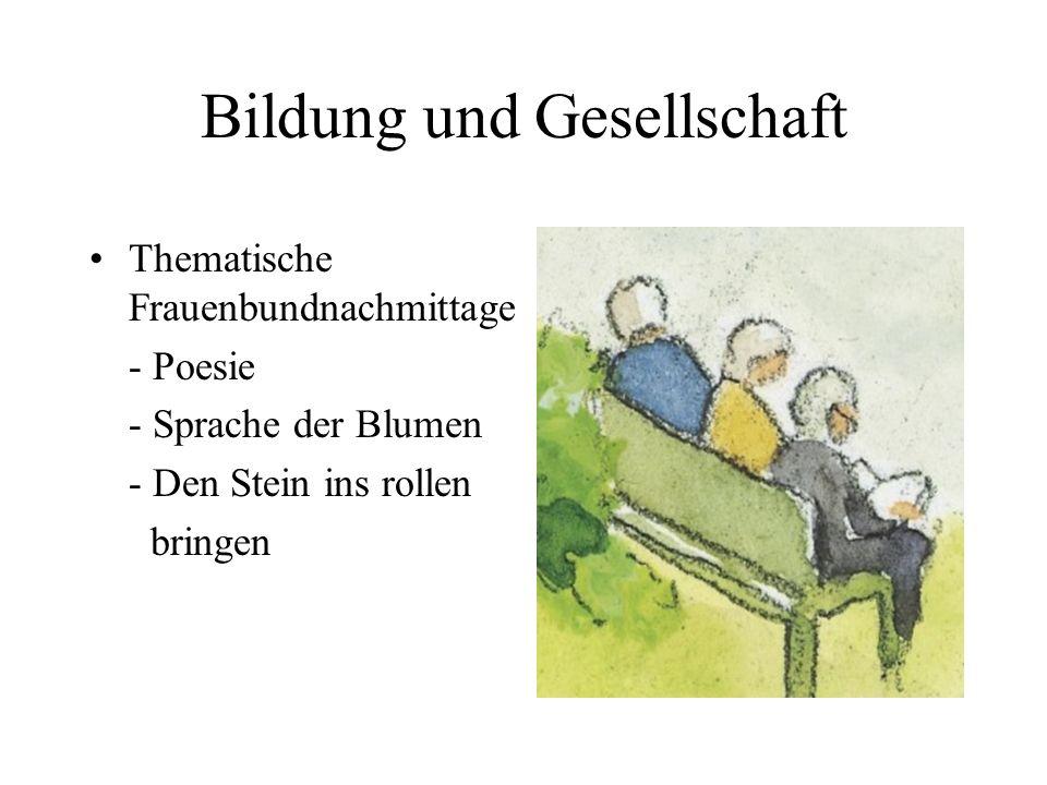 Bildung und Gesellschaft Thematische Frauenbundnachmittage - Poesie - Sprache der Blumen - Den Stein ins rollen bringen
