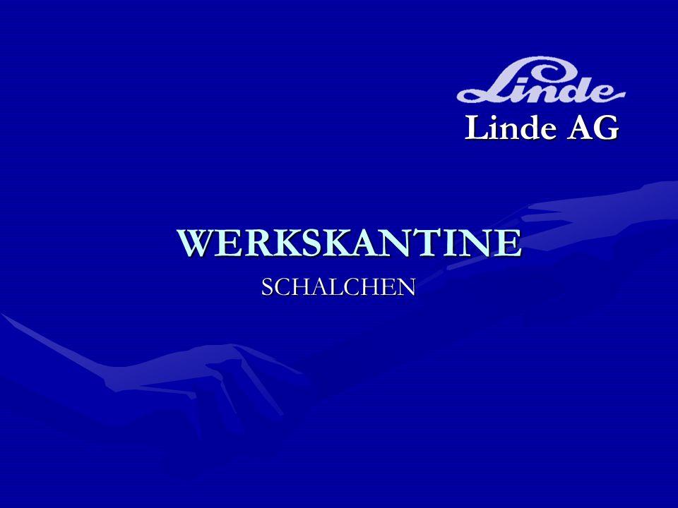 Linde AG WERKSKANTINE SCHALCHEN