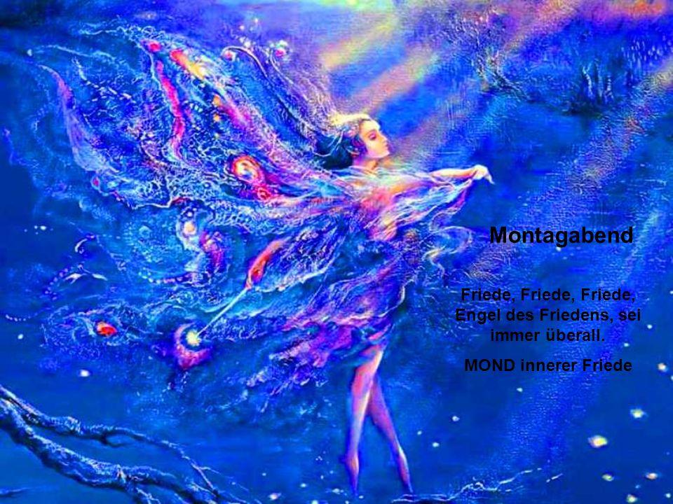 Montagmorgen Engel des Lebens, komme in meine Glieder und gib meinem ganzen Körper Stärke. BÄUME, Vitalität