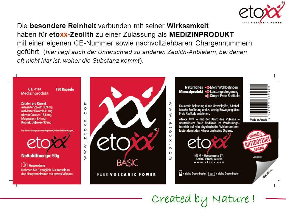 Die besondere Reinheit verbunden mit seiner Wirksamkeit MEDIZINPRODUKT haben für etoxx-Zeolith zu einer Zulassung als MEDIZINPRODUKT mit einer eigenen