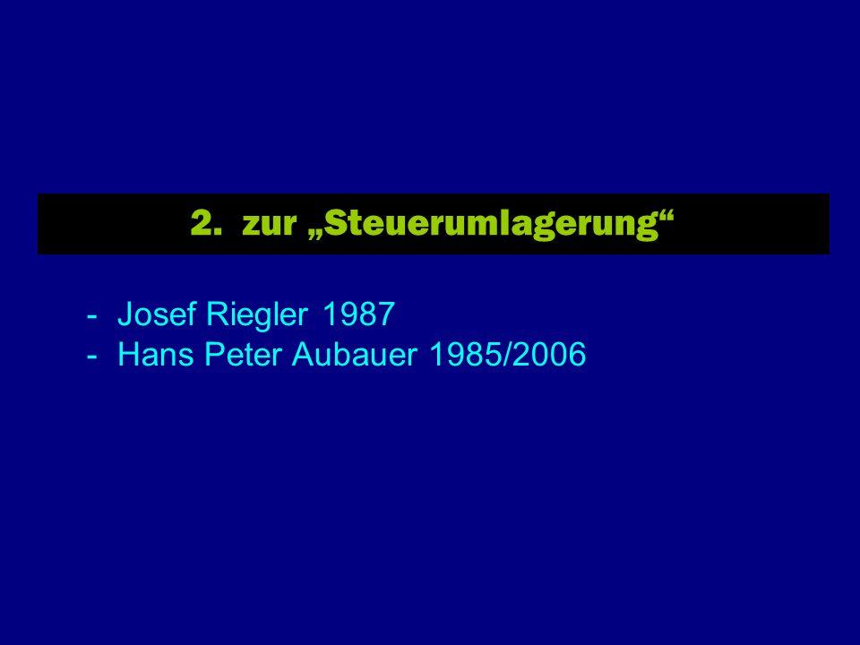 2. zur Steuerumlagerung - Josef Riegler 1987 - Hans Peter Aubauer 1985/2006