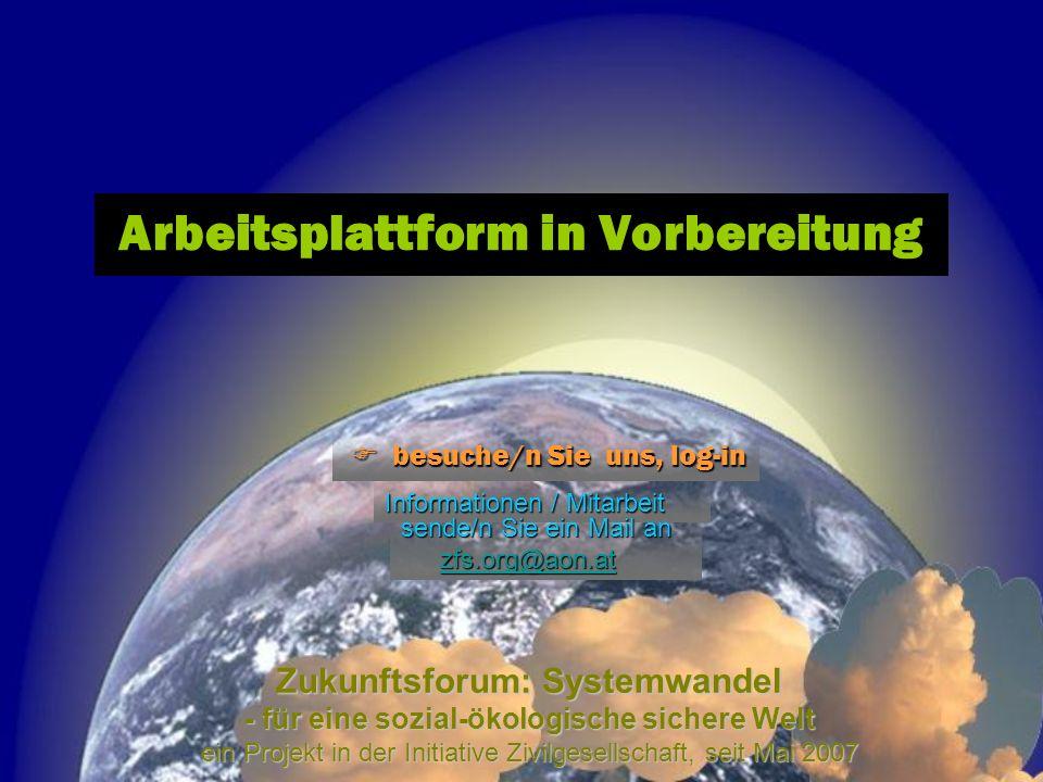 Arbeitsplattform in Vorbereitung Zukunftsforum: Systemwandel - für eine sozial-ökologische sichere Welt ein Projekt in der Initiative Zivilgesellschaf