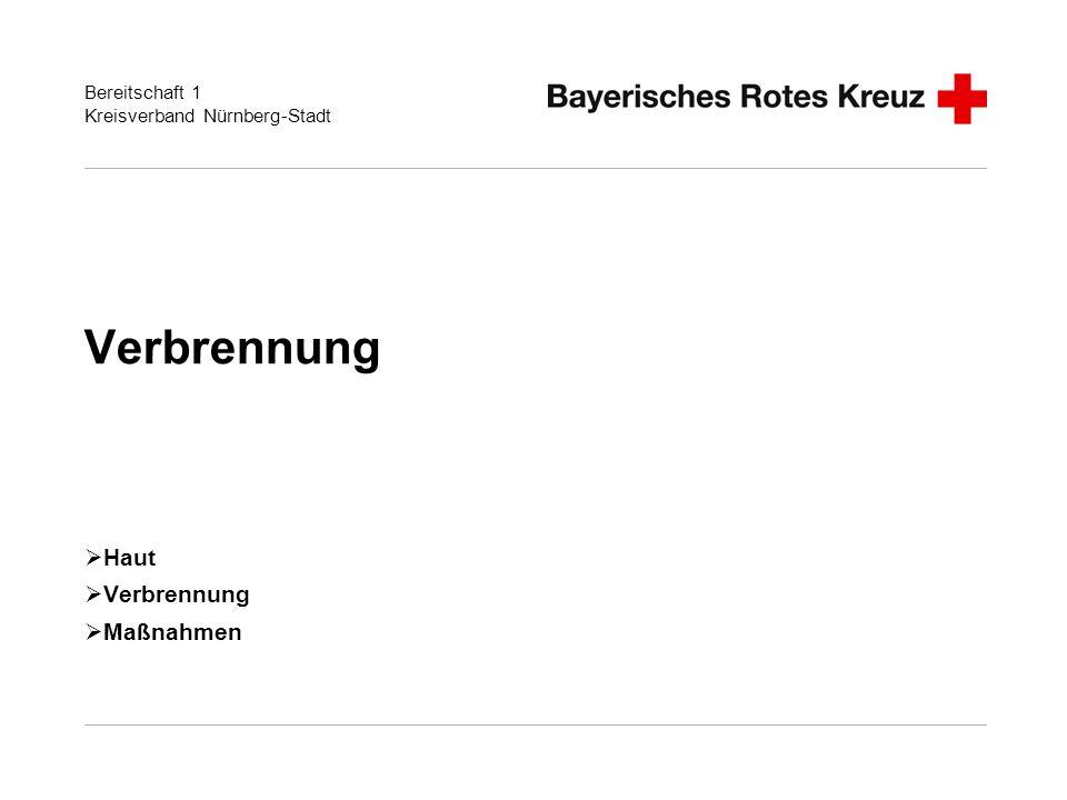 Bereitschaft 1 Kreisverband Nürnberg-Stadt Verbrennung Haut Verbrennung Maßnahmen