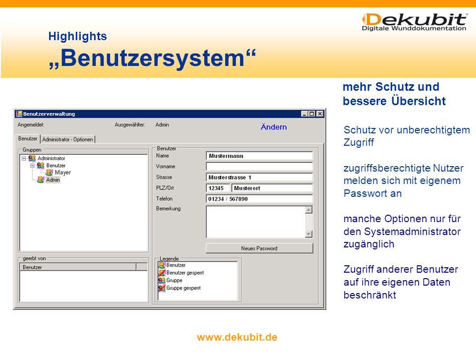 www.dekubit.de Dekubit im Detail Statistik - Export in Microsoft ® Excel übersichtliche grafische Darstellungen oder aufwändige Grafiken sämtliche Dar