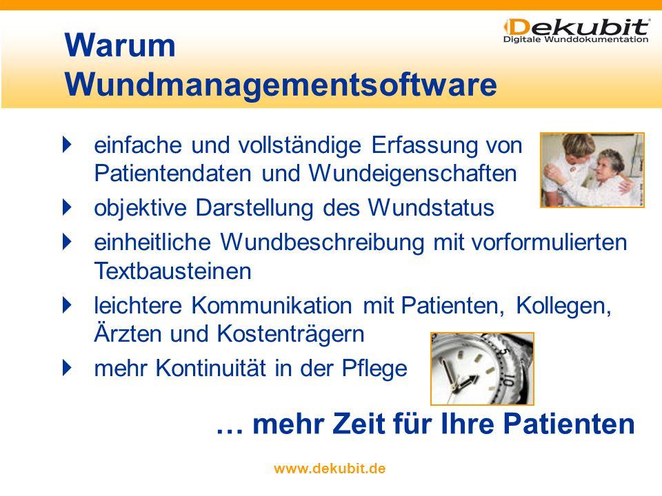 www.dekubit.de Erfassung der ärztlichen Verordnungen durch Auswahl aus einem Katalog Platzhalter für flexible Ein- gaben Auswahl der Therapie- maßnahmen Alle für eine Meldung notwendigen Daten sind erfasst.