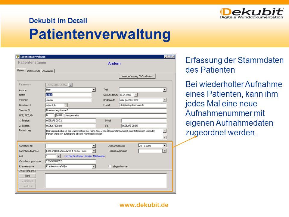 www.dekubit.de Erfassung der Stammdaten des Patienten Bei wiederholter Aufnahme eines Patienten, kann ihm jedes Mal eine neue Aufnahmenummer mit eigenen Aufnahmedaten zugeordnet werden.