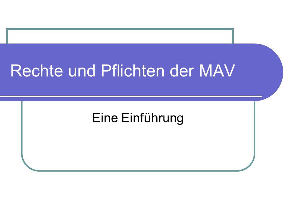Rechte und Pflichten der MAV Eine Einführung