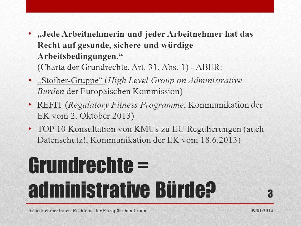 Grundrechte = administrative Bürde.
