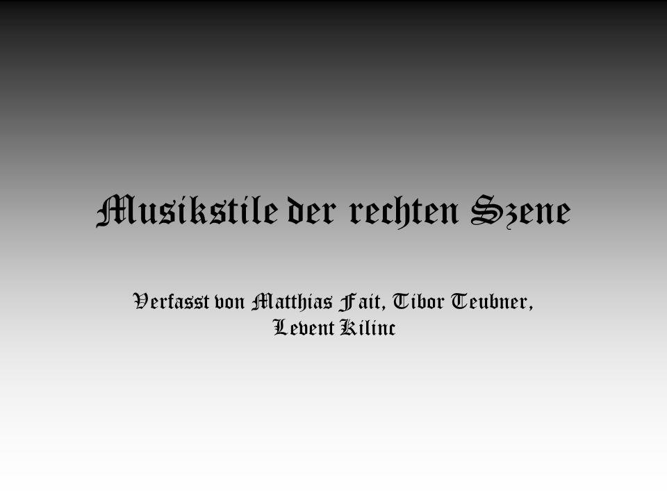Musikstile der rechten Szene Verfasst von Matthias Fait, Tibor Teubner, Levent Kilinc