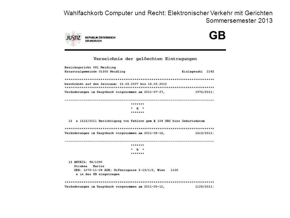 Wahlfachkorb Computer und Recht: Elektronischer Verkehr mit Gerichten Sommersemester 2013