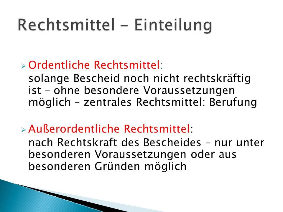 Formell: Unanfechtbarkeit durch ordentliche Rechtsmittel (dh Berufung ist nicht mehr möglich)i Materiell: Wirksamwerden der im Spruch begründeten oder festgestellten Rechte und Pflichten