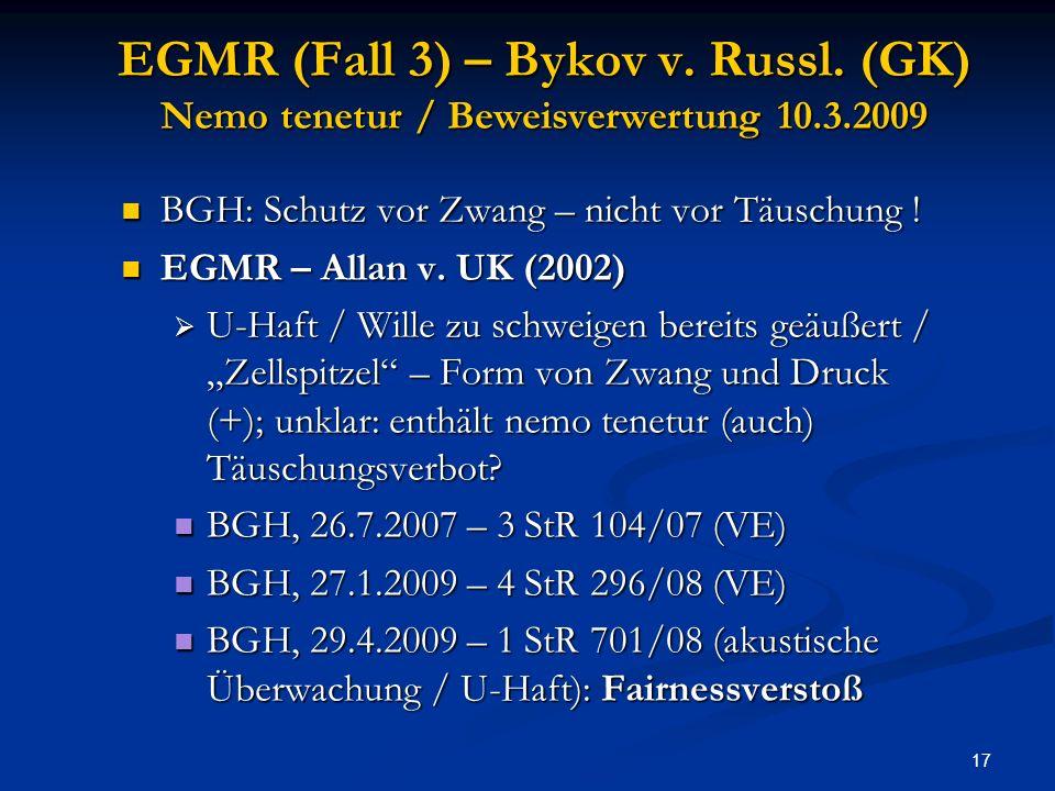 17 EGMR (Fall 3) – Bykov v.Russl.