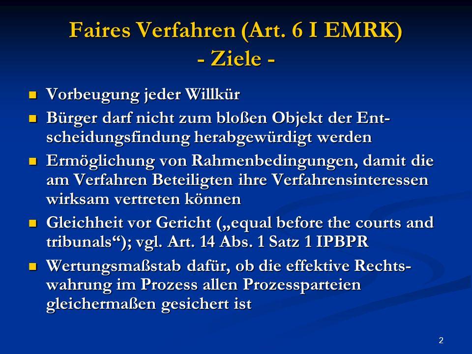 2 Faires Verfahren (Art.