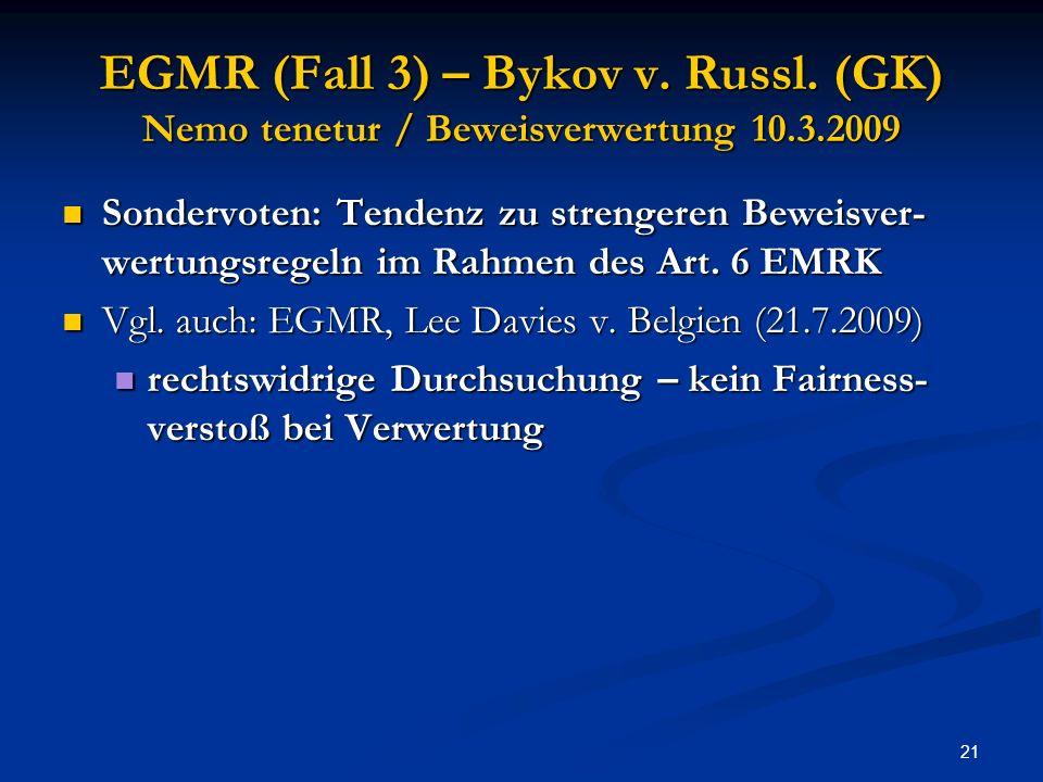 21 EGMR (Fall 3) – Bykov v.Russl.