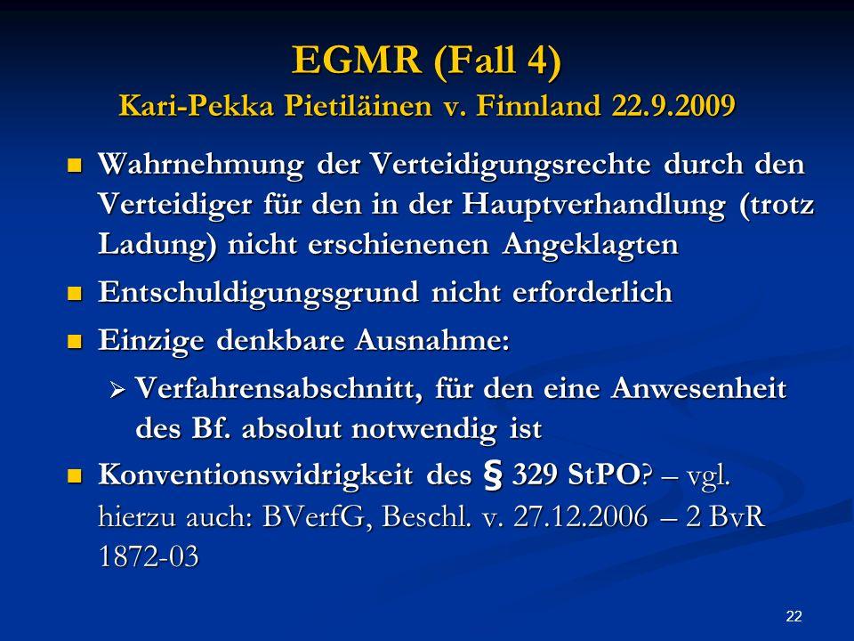 22 EGMR (Fall 4) Kari-Pekka Pietiläinen v.