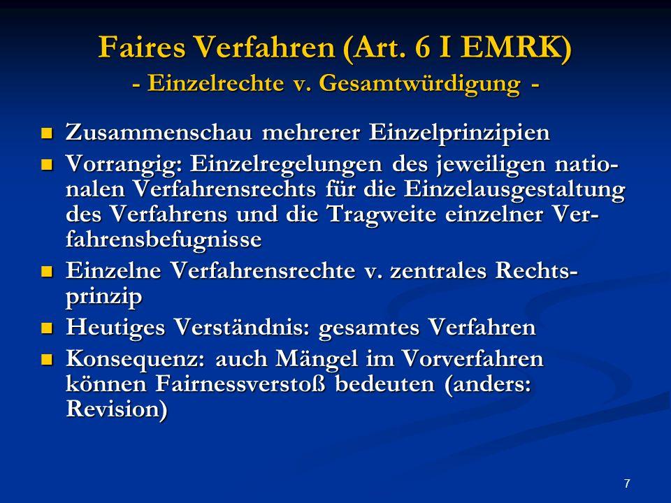 8 Faires Verfahren (Art.6 I EMRK) - Einzelrechte v.