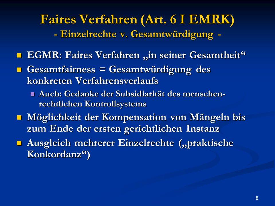 19 EGMR (Fall 3) – Bykov v.Russl. (GK) Nemo tenetur / Beweisverwertung 10.3.2009 Art.
