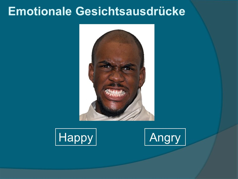 Emotionale Gesichtsausdrücke HappyAngry