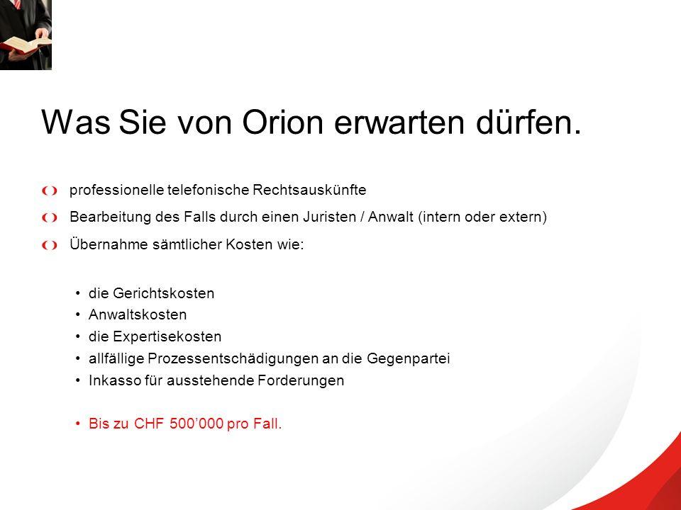 Was Sie von Orion erwarten dürfen.
