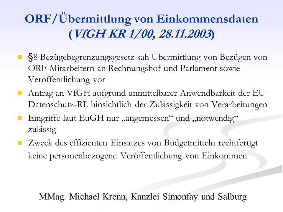 MMag. Michael Krenn, Kanzlei Simonfay und Salburg ORF/Übermittlung von Einkommensdaten (VfGH KR 1/00, 28.11.2003) §8 Bezügebegrenzungsgesetz sah Überm