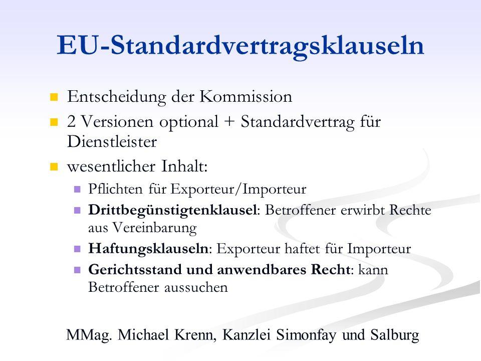 MMag. Michael Krenn, Kanzlei Simonfay und Salburg EU-Standardvertragsklauseln Entscheidung der Kommission 2 Versionen optional + Standardvertrag für D