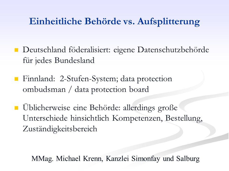 MMag. Michael Krenn, Kanzlei Simonfay und Salburg Einheitliche Behörde vs. Aufsplitterung Deutschland föderalisiert: eigene Datenschutzbehörde für jed