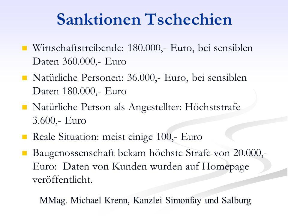 MMag. Michael Krenn, Kanzlei Simonfay und Salburg Sanktionen Tschechien Wirtschaftstreibende: 180.000,- Euro, bei sensiblen Daten 360.000,- Euro Natür