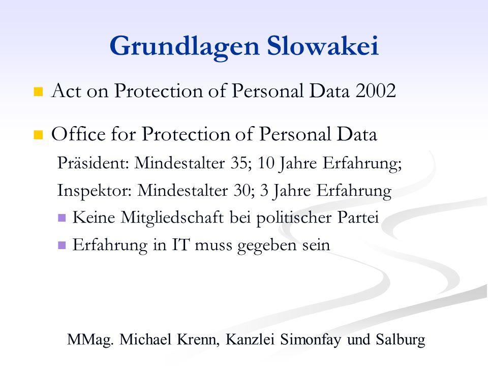 MMag. Michael Krenn, Kanzlei Simonfay und Salburg Grundlagen Slowakei Act on Protection of Personal Data 2002 Office for Protection of Personal Data P