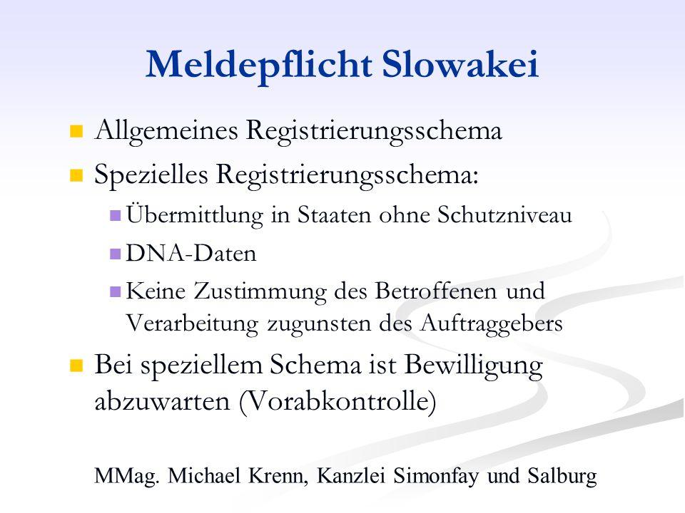 MMag. Michael Krenn, Kanzlei Simonfay und Salburg Meldepflicht Slowakei Allgemeines Registrierungsschema Spezielles Registrierungsschema: Übermittlung