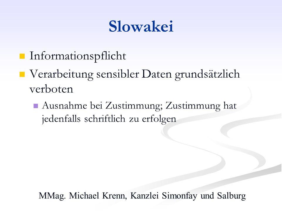 MMag. Michael Krenn, Kanzlei Simonfay und Salburg Slowakei Informationspflicht Verarbeitung sensibler Daten grundsätzlich verboten Ausnahme bei Zustim