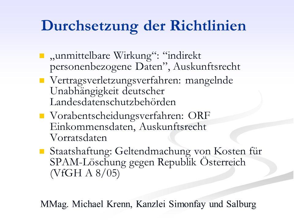 MMag. Michael Krenn, Kanzlei Simonfay und Salburg Durchsetzung der Richtlinien unmittelbare Wirkung: indirekt personenbezogene Daten, Auskunftsrecht V