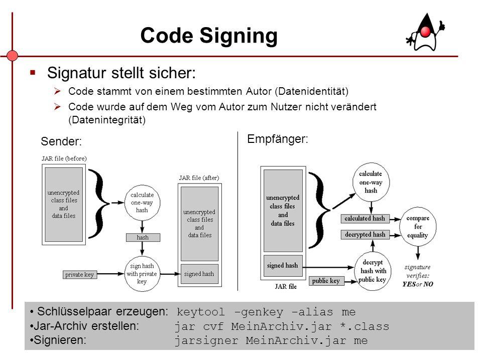 12 Code Signing Signatur stellt sicher: Code stammt von einem bestimmten Autor (Datenidentität) Code wurde auf dem Weg vom Autor zum Nutzer nicht verä