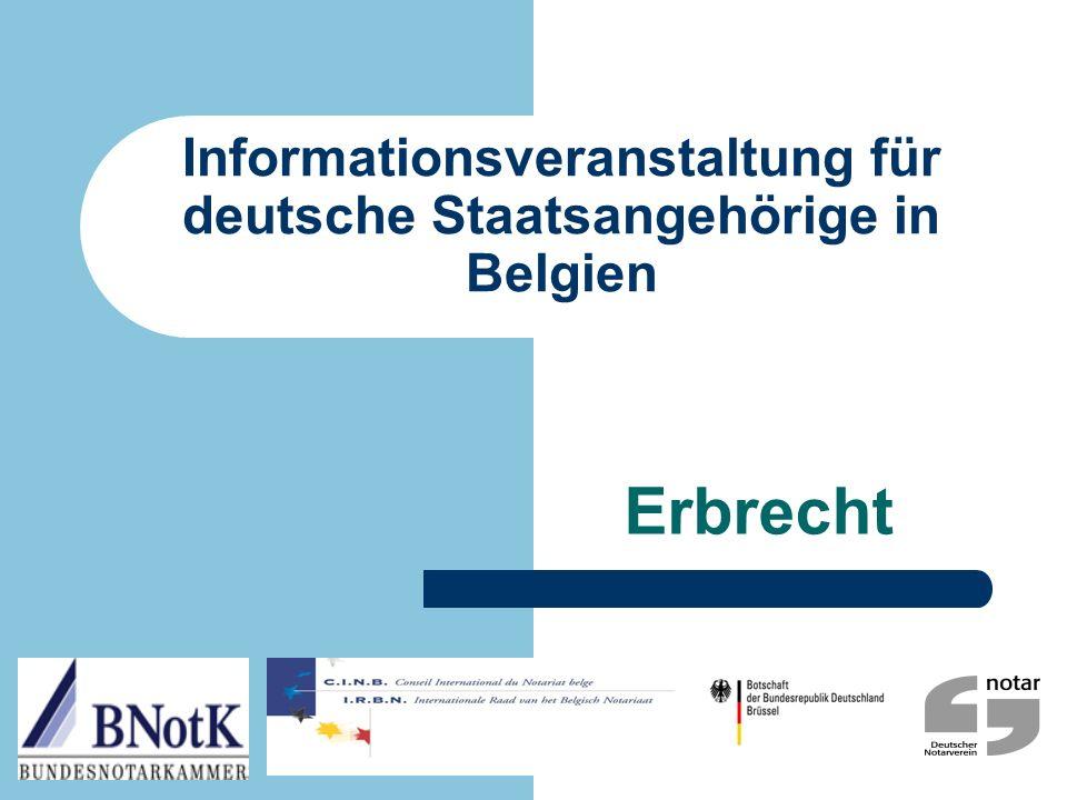 Informationsveranstaltung für deutsche Staatsangehörige in Belgien Erbrecht