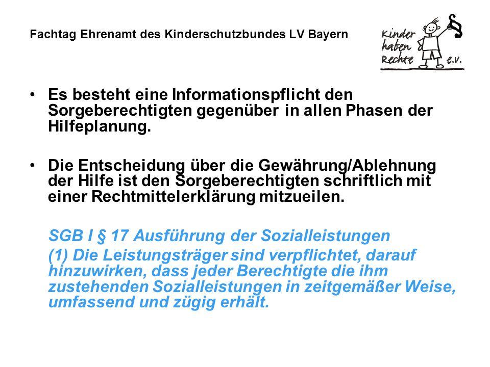 Fachtag Ehrenamt des Kinderschutzbundes LV Bayern Es besteht eine Informationspflicht den Sorgeberechtigten gegenüber in allen Phasen der Hilfeplanung