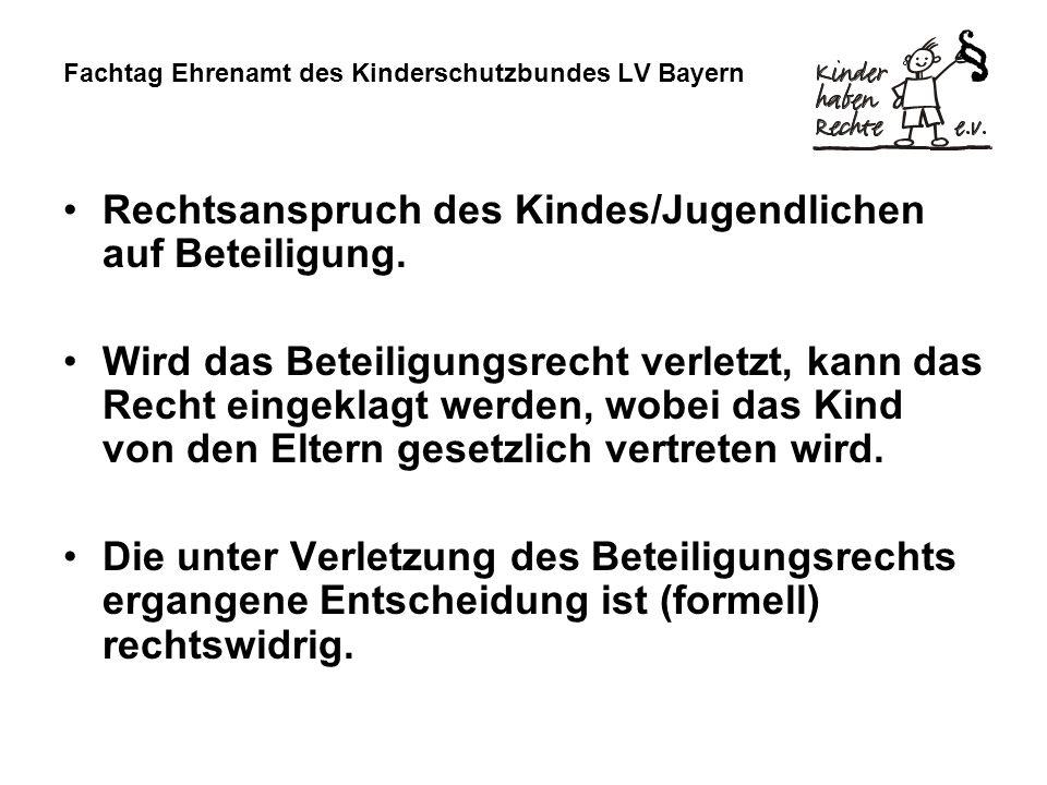 Fachtag Ehrenamt des Kinderschutzbundes LV Bayern Rechte von Kindern und Jugendlichen § 8 SGB VIII Recht auf Beratung beim Jugendamt in allen Fragen, bei zu erwartenden Nachteilen auch anonym Informationspflicht des Jugendamtes gegenüber den zu beratenden Jugendlichen über Ihre Rechte z.B.