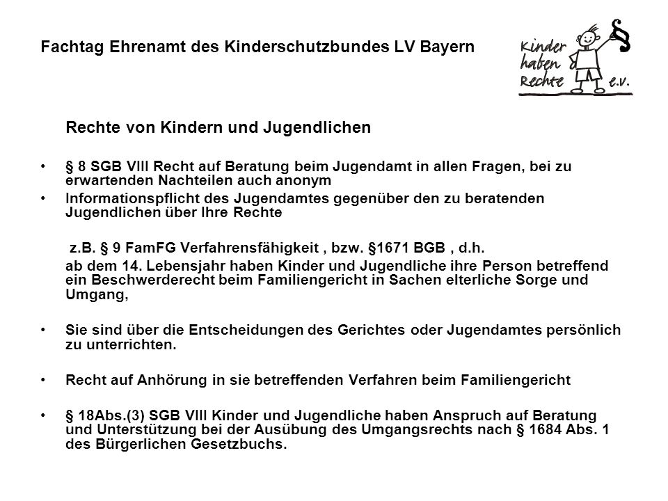 Fachtag Ehrenamt des Kinderschutzbundes LV Bayern Rechte von Kindern und Jugendlichen § 8 SGB VIII Recht auf Beratung beim Jugendamt in allen Fragen,