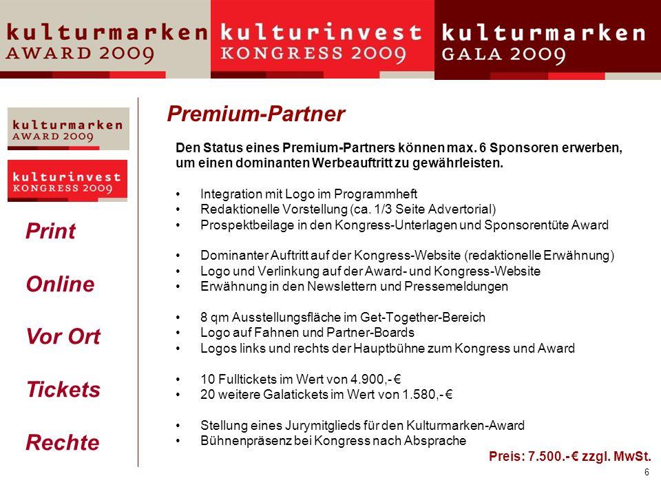 7 Presenting-Partner Presenting-Partner haben die exklusive Möglichkeit, Spezialthemen in ½ Tagesforen auf dem KulturInvest-Kongress zu präsentieren.