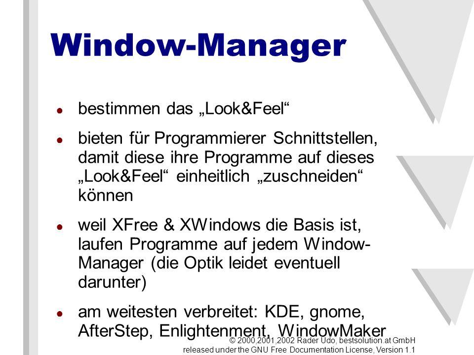 Variante 2: nedit Aufruf: graphische Oberfläche Tastatur & Maus voll einsetzbar weit verbreitet % nedit filename © 2000,2001,2002 Rader Udo, bestsolution.at GmbH released under the GNU Free Documentation License, Version 1.1