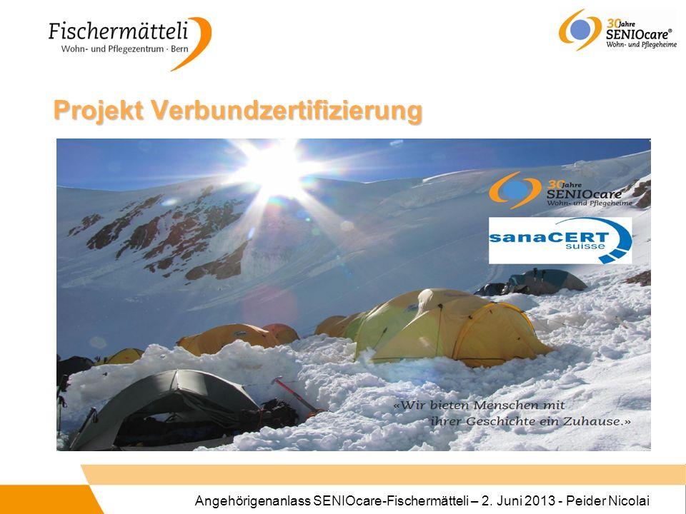 Angehörigenanlass SENIOcare-Fischermätteli – 2. Juni 2013 - Peider Nicolai Projekt Verbundzertifizierung