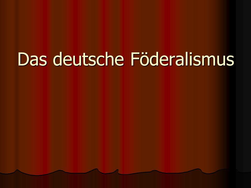 Das deutsche Föderalismus