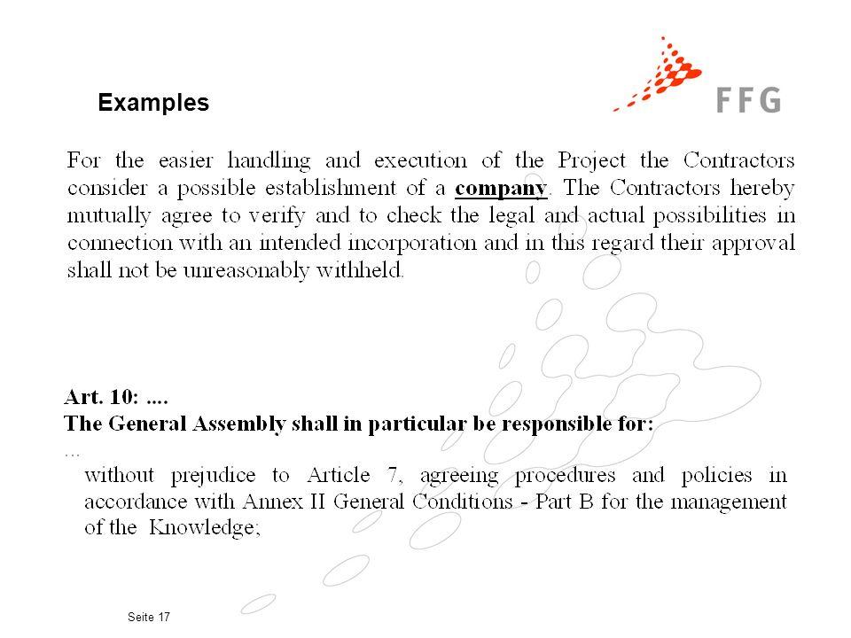 Seite 16 Der Konsortialvertrag Möglicher Inhalt Vertragsstrafen Annexe Pre-existing Know-How Affiliates Budget Ansprechpersonen Bankkonten