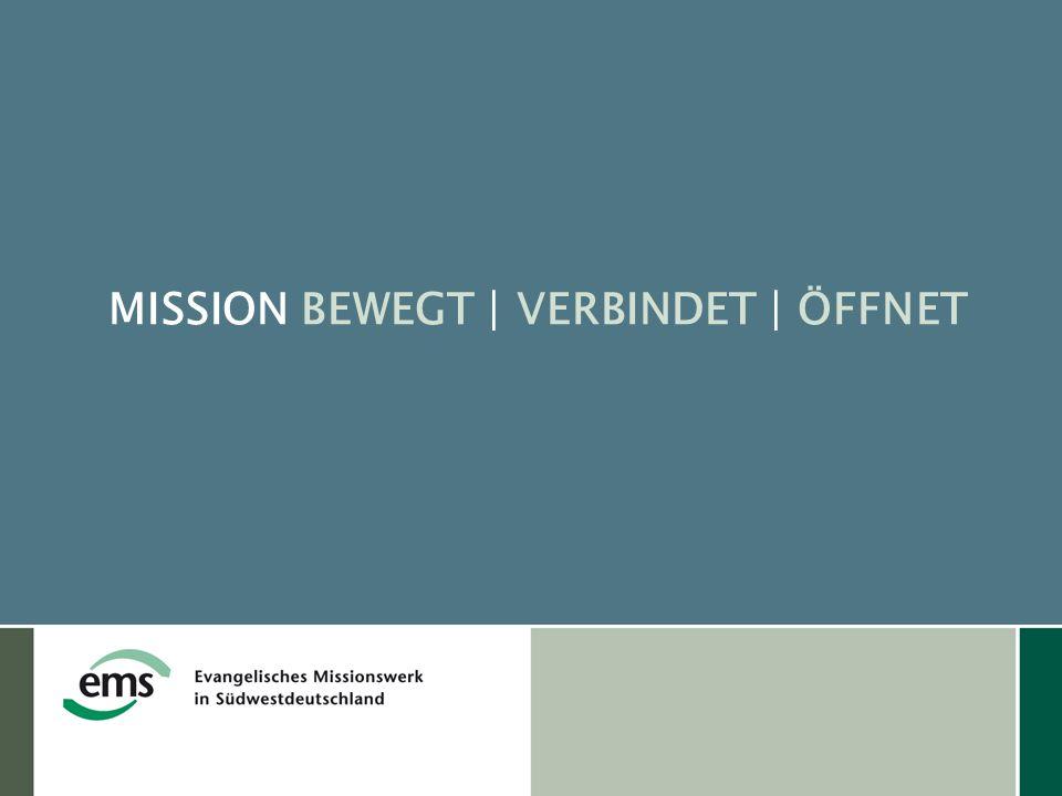 MISSION BEWEGT | VERBINDET | ÖFFNET