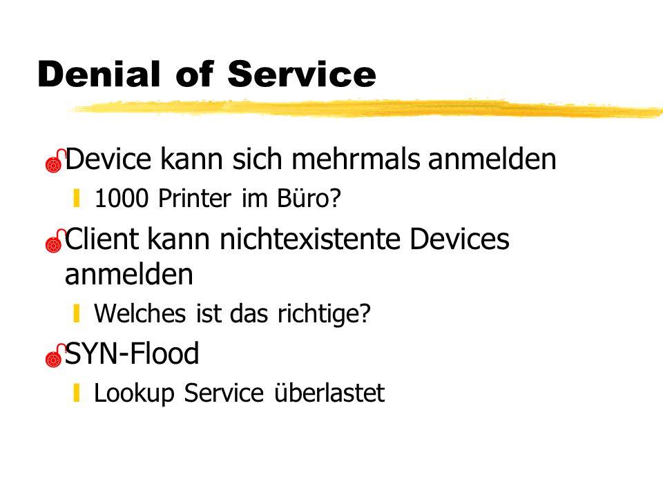 Denial of Service Device kann sich mehrmals anmelden y1000 Printer im Büro.