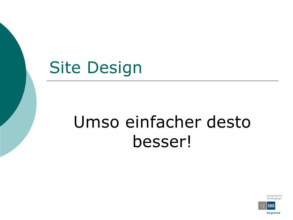 Site Design Umso einfacher desto besser!