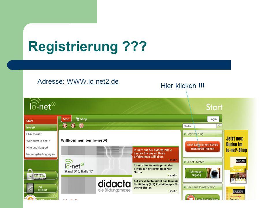 Registrierung ??? Adresse: WWW.lo-net2.deWWW.lo-net2.de Hier klicken !!!